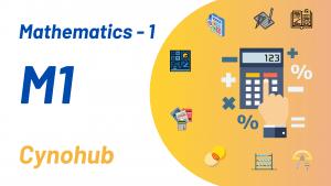 Mathematics – 1 ( M1 )